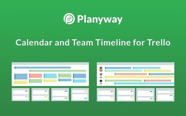 Get Planyway Calendar and Team Timeline Trello Extension for free